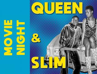 Queen and Slim movie night promotion