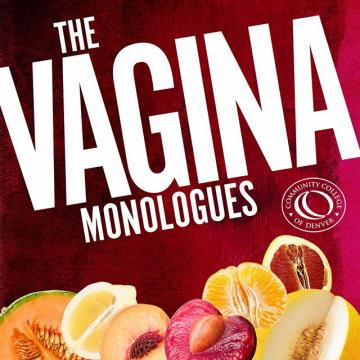 CCD Theatre presents Vagina Monologues   Feb. 13 & 14. This collection from Eve Ensler explores all aspects of womanhood. Get Your Tix: CCD.edu/VaginaMonologues